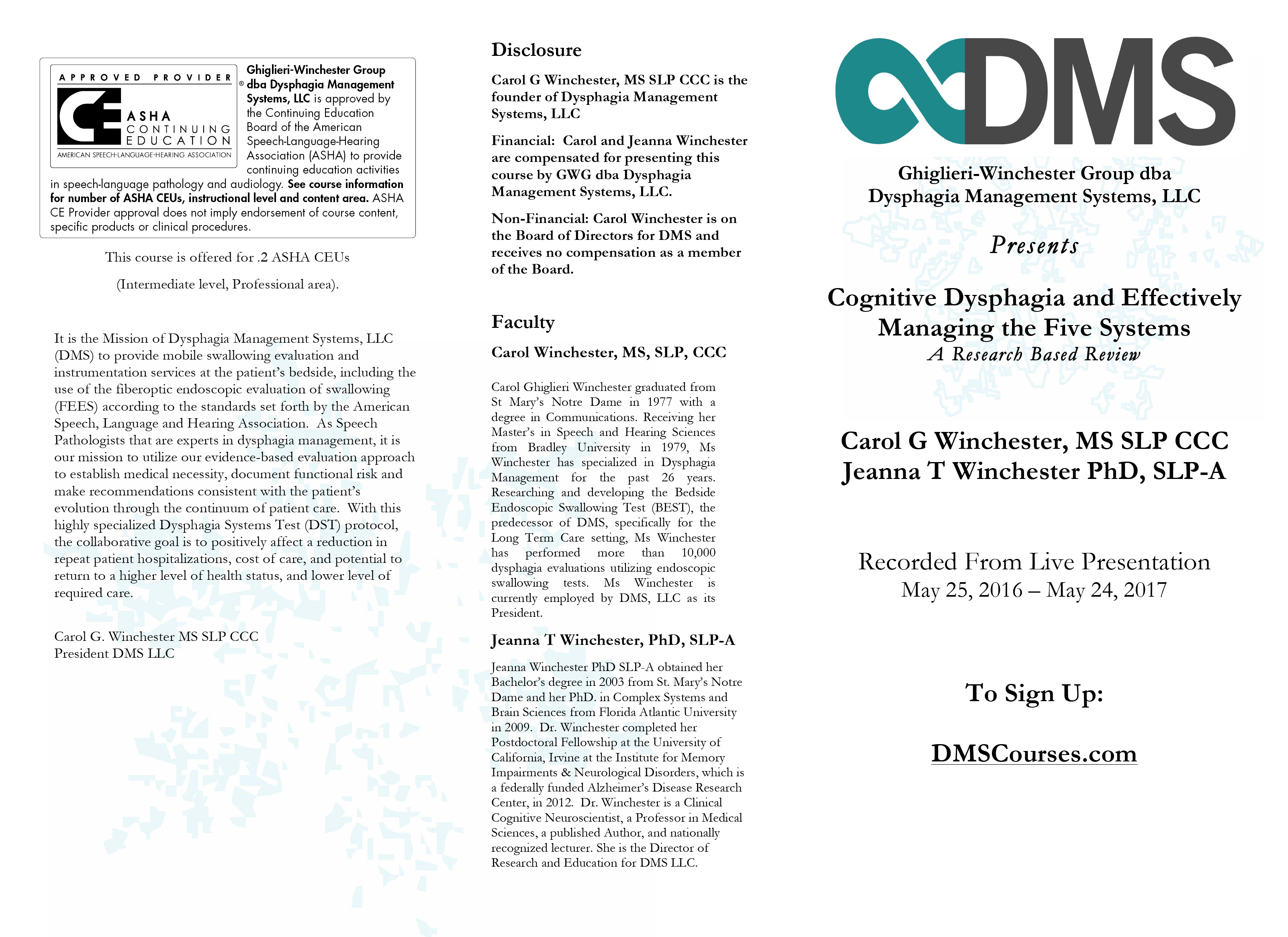 Final Approved GWG AAOQ2416 (R)-Cognitive Dysphagia and Effectively Managing the Five Systems of Dysphagia 1